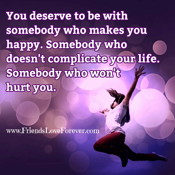 Somebody who won't Hurt you