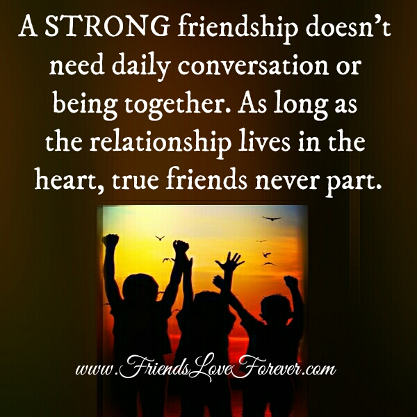 As long as the relationship lives in the heart