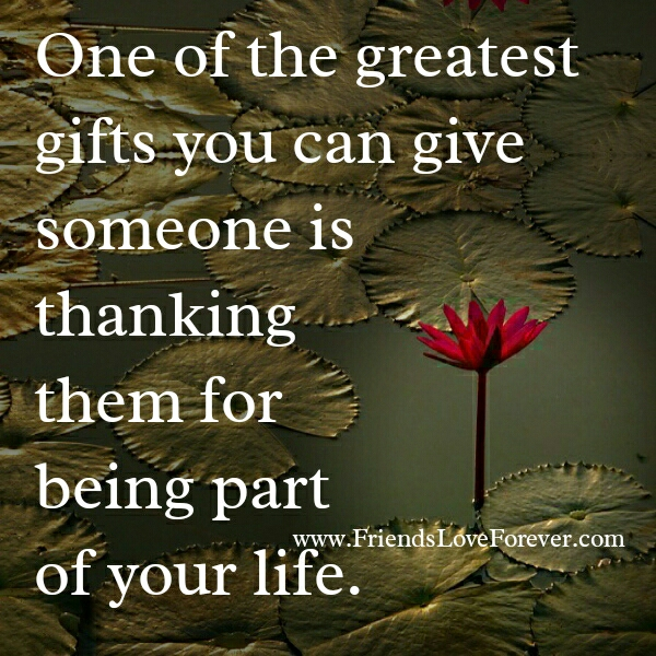 Thank someone for being part of your Life