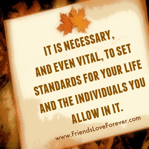 It's necessary to set standards for your Life