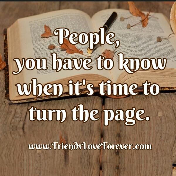 Know when it's time to turn the page of your life