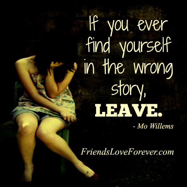 If you ever find yourself in the wrong story